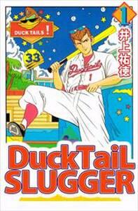 Ducktail slugger1